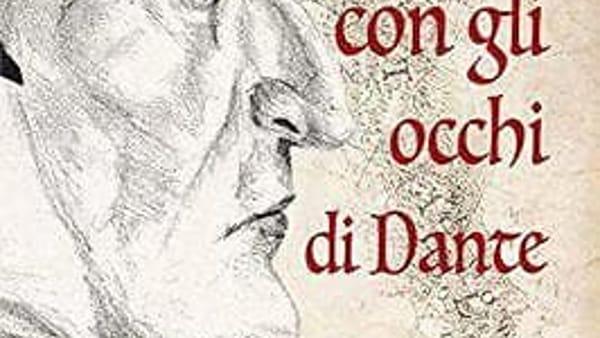 """Presentazione del libro """"L'Italia con gli occhi di Dante"""" di Raffaella Cavalieri"""
