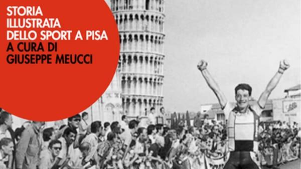 Presentazione libro: 'Storia illustrata dello sport a Pisa'
