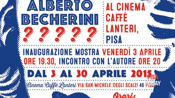 Mostra di Alberto Becherini