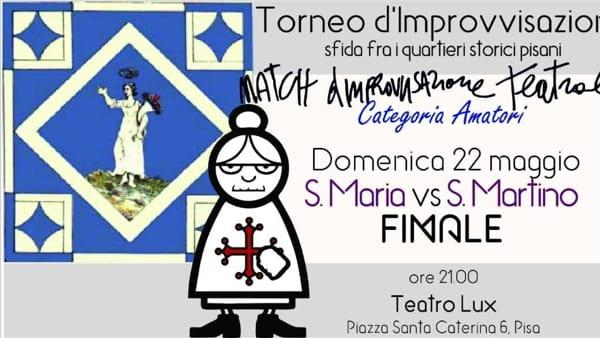 Match d'Improvvisazione Amatori: Santa Maria vs San Martino