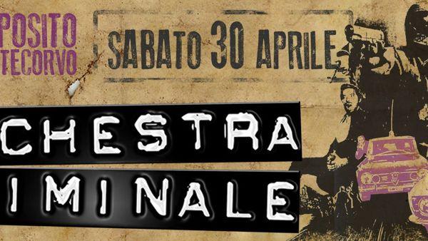 Orchestra Criminale al Deposito Pontecorvo