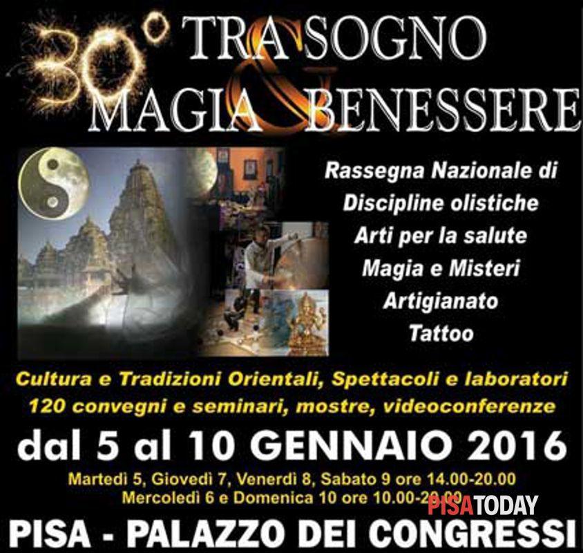 Fiere A Pisa Tra Sogno Magia E Benessere 5 10 Gennaio 2015 Eventi A Pisa